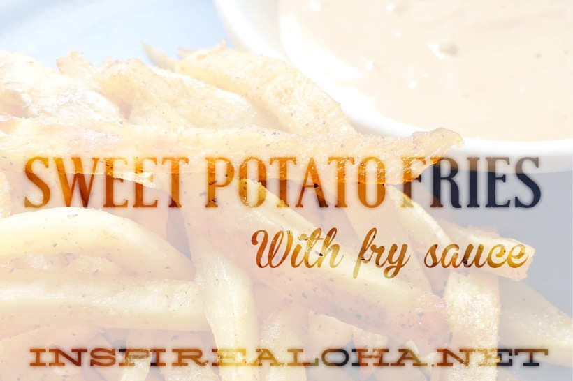 Sweet Potato Fries with Fry Sauce Featured Image